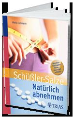 Buch Schüßler Salze natürlich abnehmen von Maria Lohmann